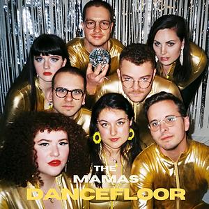 THE MAMAS DANCEFLOOR Album Art (2).png