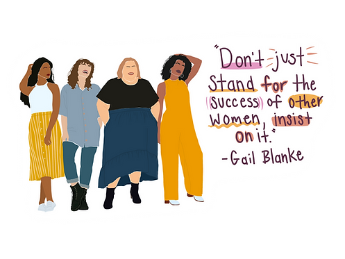 """""""Don't just stand for the success of other women, insist on it"""""""