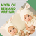 The Myth of Ben and Arthur
