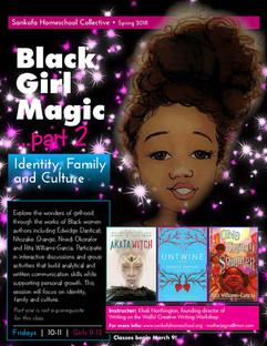 Black Girl Magic - Part 2 - Spring 2018.