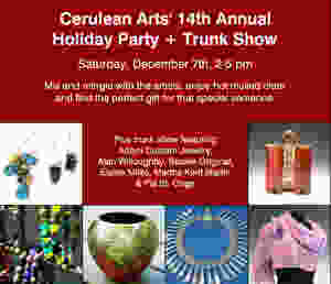 Cerulean Arts Annual Holiday party and trunk Show invitation