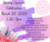 Spring Equinox Celebration March 20, 202