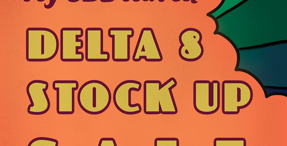 Delta 8 Stock Up Sale