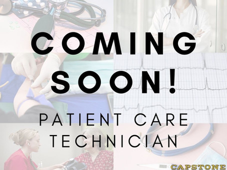 COMING SOON! Patient Care Technician!