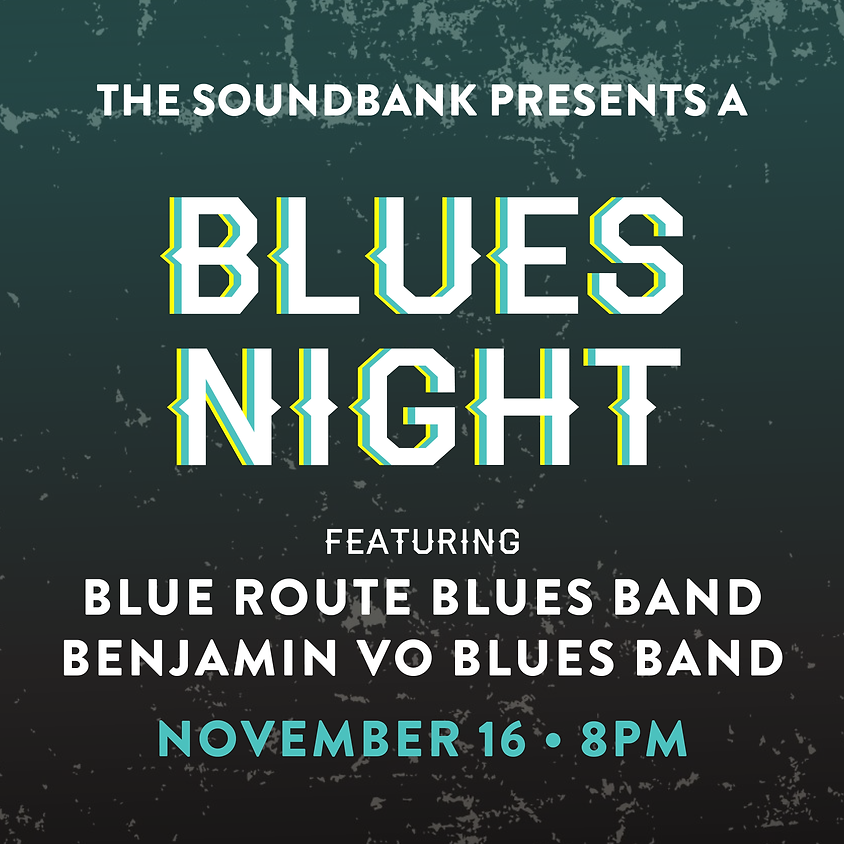 Benjamin VO Blues Band / The Blue Route Blues Band