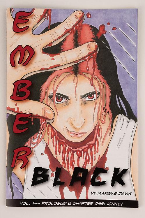 Ember Black- Ch. 1 Ignite! (paper comic)