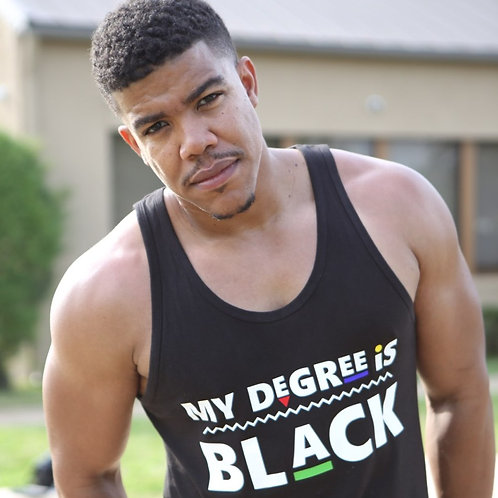 Unisex | My Degree is Black Tank Top