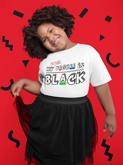 "Youth | Original My ""FUTURE"" Degree Is Black Shirt"