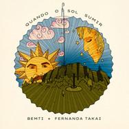Bemti - Quando o Sol Sumir Feat. Fernanda Takai