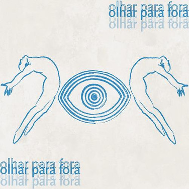 Paulo Novaes - Olhar Pra Fora