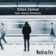Gilles Zeimet - World-On-Fire