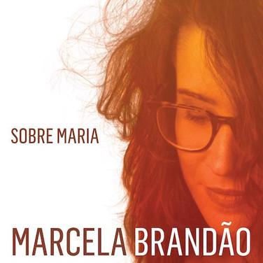 Marcela Brandão - Sobre Maria