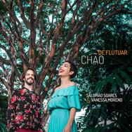 Salomão Soares e Vanessa Moreno - Chão De Flutuar