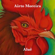 Airto Moreira - Aluê