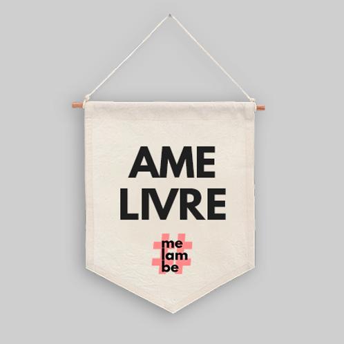 FLÂMULA | Ame Livre