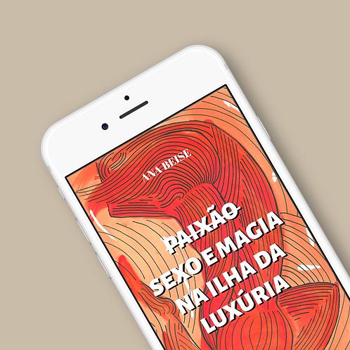 E-BOOK | Sexo e Magia na Ilha da Luxúria | Por Ana Beise