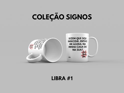 COLEÇÃO SIGNOS | LIBRA