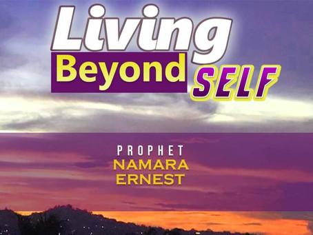 LIVING BEYOND SELF