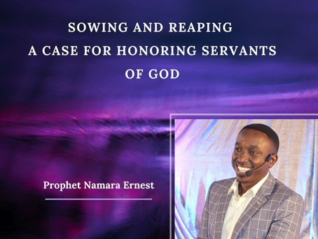 SOWING AND REAPING: A CASE FOR HONORING SERVANTS OF GOD