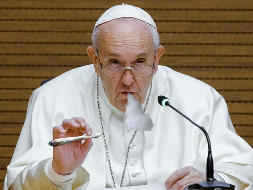 Pope Kicks Back With A Fat Doob, Says 'Whatever'
