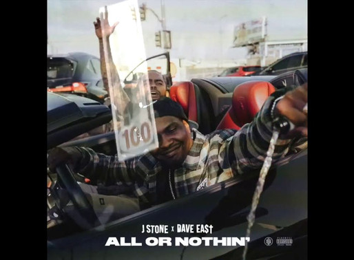 J Stone & Dave East - All or Nothin