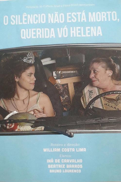 """DVD do média-metragem """"O Silêncio não Está Morto, Querida Vó Helena"""""""