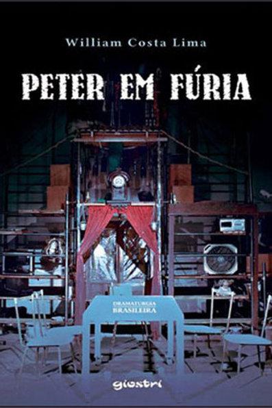 """Dramaturgia do espetáculo """"Peter em Fúria"""""""