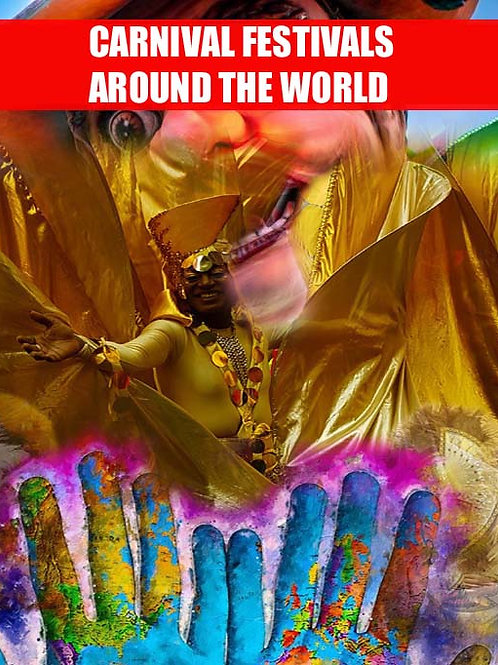 Carnival Festivals Around The World