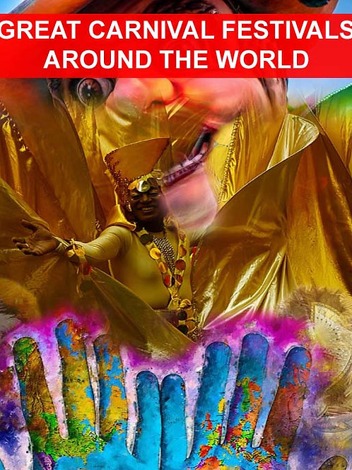 Great Carnival Festivals Around The World