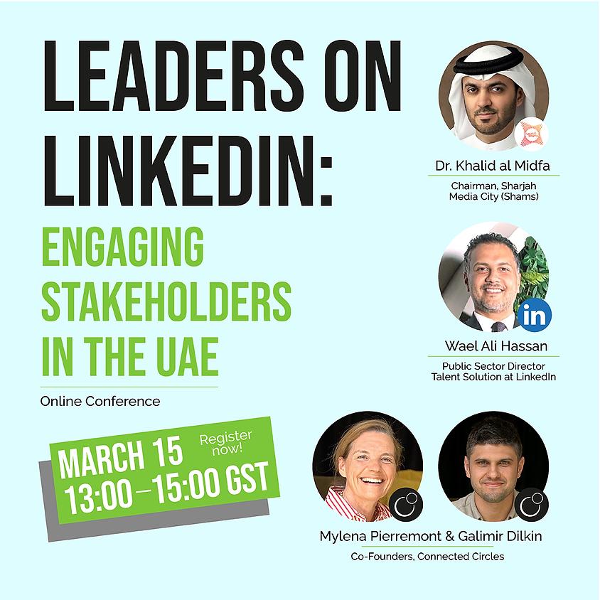 Leaders on LinkedIn: Engaging Stakeholders in the UAE