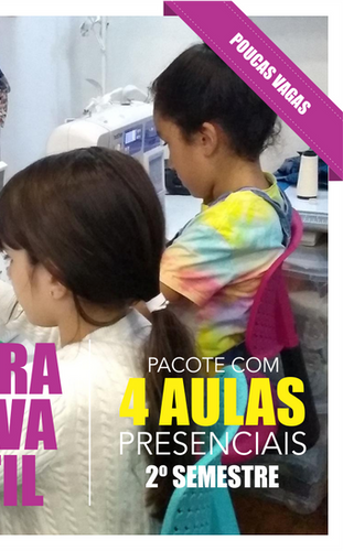 COSTURA CRIATIVA INFANTIL | PACOTE 4 AULAS | 2º SEMESTRE 2020