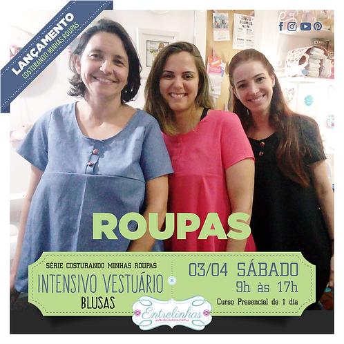 INTENSIVO DE VESTUÁRIO - BLUSAS - 03/ABRIL