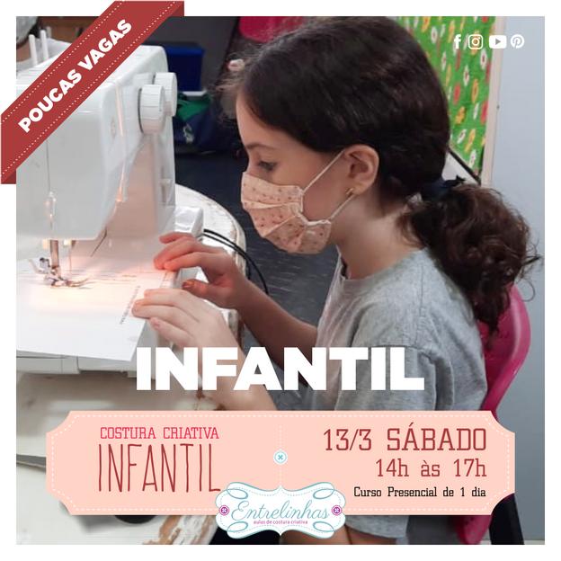 COSTURA CRIATIVA INFANTIL 13/MAR/21