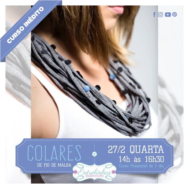 COLARES DE FIOS DE MALHA 27/FEV/21