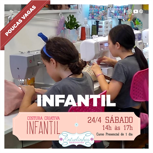 COSTURA CRIATIVA INFANTIL - 24/ABRIL