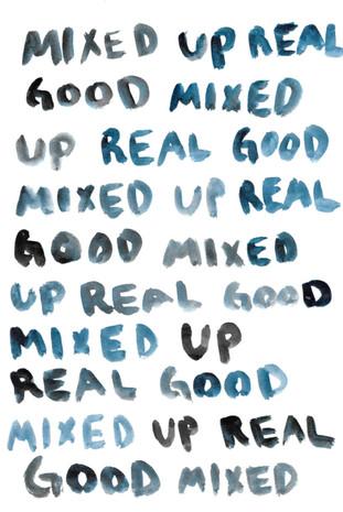 mixed up real good