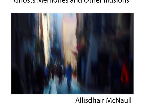Ghosts Memories and Other Illusions