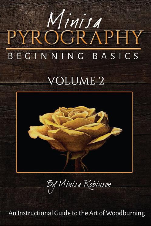 Beginning Basics of Woodburning: Volume 2