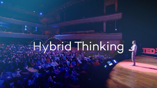 TEDxTalk: Hybrid Thinking
