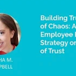 Building Trust In The Midst of Chaos