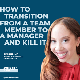 How To Transition From A Team Member To A Manager And Kill It