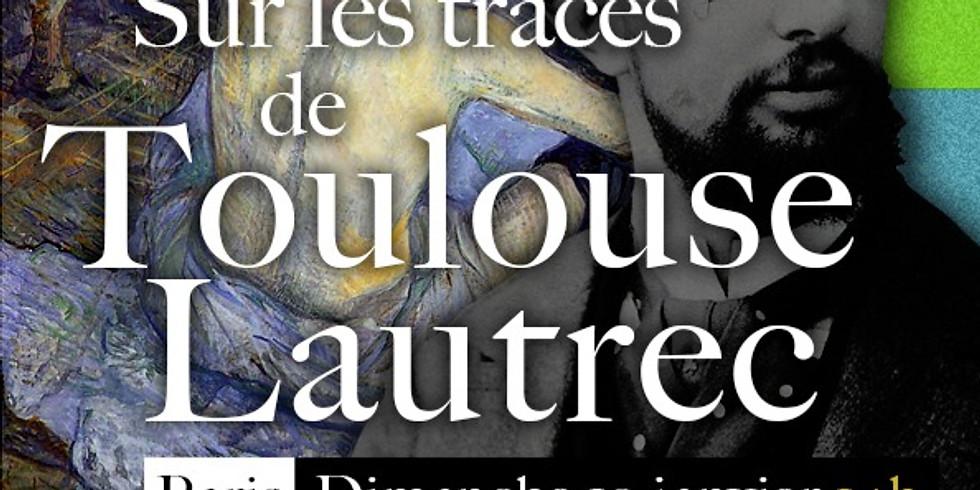 Sur les traces de Toulouse Lautrec... Comme ça Vient !