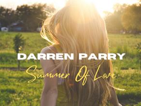 """Darren Parry - """"Summer Of Love"""""""