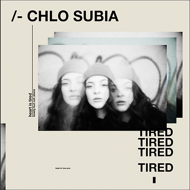 "Chlo Subia Releases New Track ""Tired"""