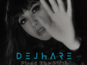 Dejhare Releases New EP 'Plead The Fifth'