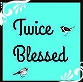 Twice Blessed.jpg