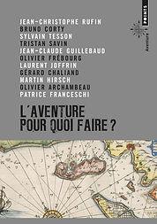 """Couverture du livre """"L'aventure, pour quoi faire?"""""""