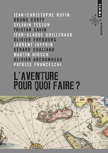 """Couverture du livre """"L'aventure pour quoi faire?"""""""