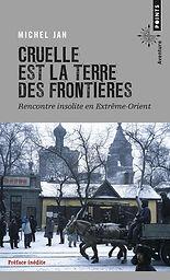 """Couverture du livre """"Cruelle est la terre des frontières"""""""