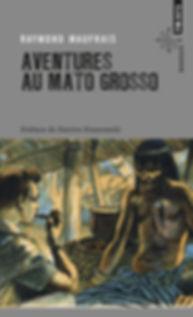 """Couverture du livre """"Aventures au Mato Grosso"""""""